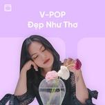Nhạc Việt Đẹp Như Thơ