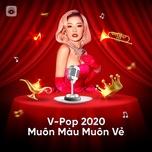V-POP 2020: Muôn Màu Muôn Vẻ